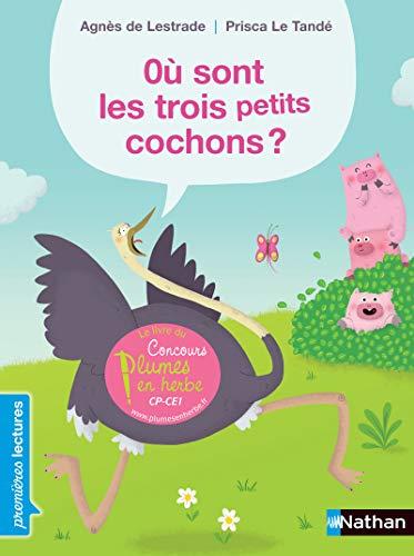 Où sont les trois petits cochons ? - Premières Lectures CP Niveau 2 - Dès 6 ans