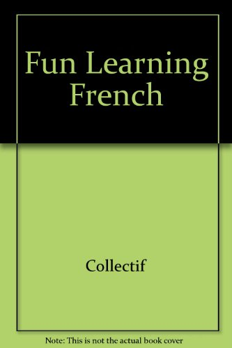 Fun Learning French par Collectif