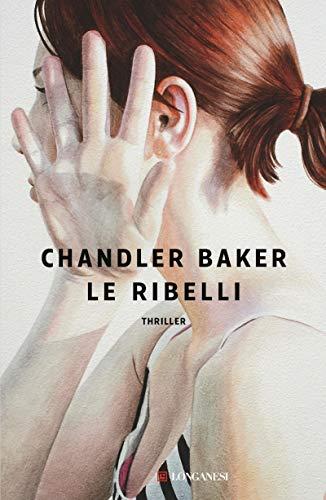 Le ribelli di [Baker, Chandler]