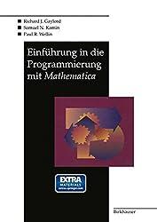 Einführung in die Programmierung mit Mathematica (German Edition)