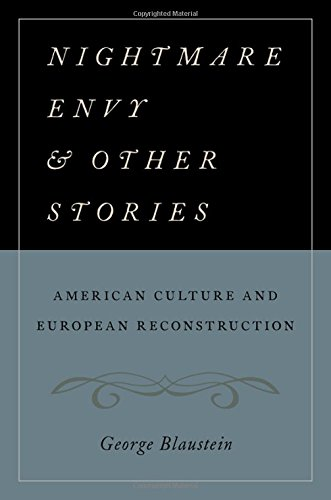 Nightmare Envy and Other Stories: American Culture and European Reconstruction