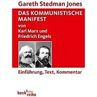 Das Kommunistische Manifest: von Karl Marx und Friedrich Engels (Beck'sche Reihe)