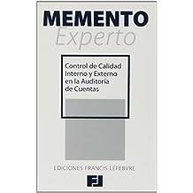 Memento Experto Control de Calidad Interno y Externo en la Auditoría de Cuentas (Mementos Expertos)