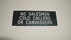 Black Engraved Sign - No Salesmen Cold Callers or Canvassers