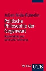 Politische Philosophie der Gegenwart. Rationalität und politische Ordnung (UTB S (Small-Format))