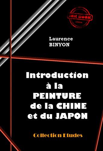 Introduction à la Peinture de la Chine ...