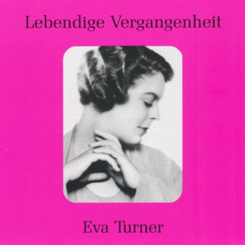 Lebendige Vergangenheit - Eva Turner