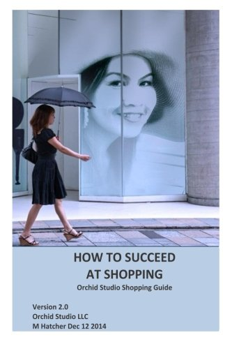 How to Succeed at Shopping