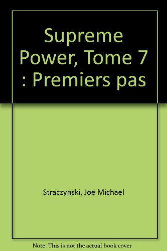 Supreme Power. Tome 7 par J. Michael Straczynski