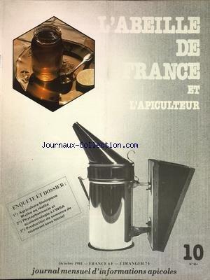 ABEILLE DE FRANCE ET L'APICULTEUR (L') [No 654] du 01/10/1981 - INFORMATIONS APICOLES AGRICULTURE BIOLOGIQUE - MYTHE OU REALITE - PHYTOPHARMACIE ET ECOTOXICOLOGIE A L'INRA - PRODUCTION DE SEMENCE DE TOURNESOL SOUS TUNNEL par Collectif