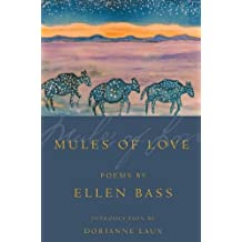 Mules of Love (American Poets Continuum)