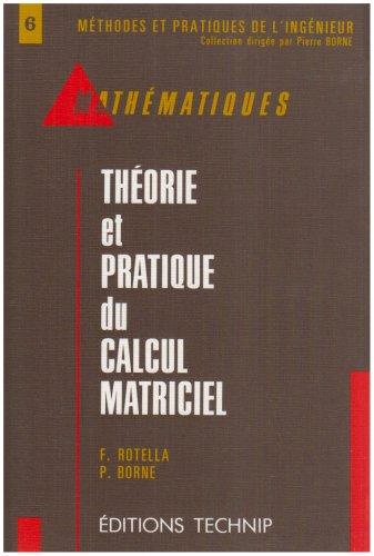 Théorie et pratique du calcul matriciel