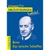 Königs Erläuterungen Spezial: Benn. Das lyrische Schaffen - Interpretationen zu den wichtigsten Gedichten