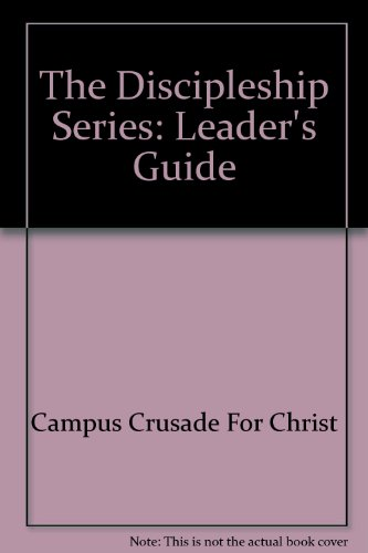 The Discipleship Series: Leader's Guide