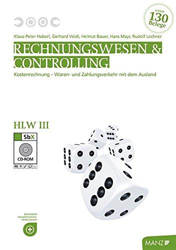 Rechnungswesen / Rechnungswesen & Controlling HLW III neuer LP, Teacher's Guide: Kostenrechnung - Waren- und Zahlungsverkehr mit dem Ausland