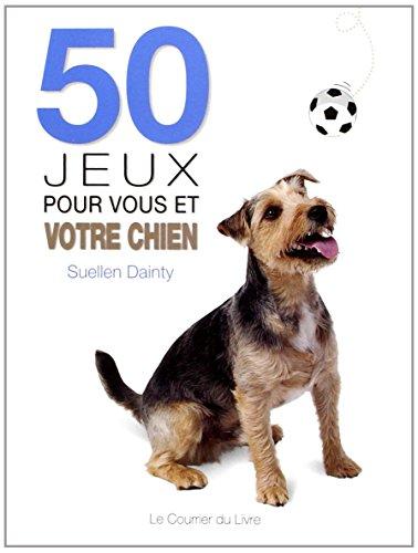 50 jeux pour vous et votre chien
