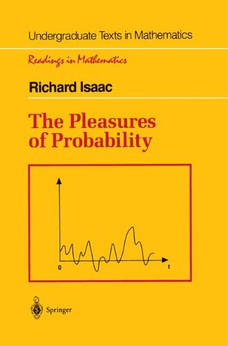 The Pleasures of Probability (Undergraduate Texts in Mathematics)