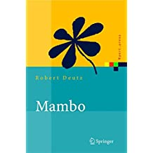 Mambo: Installation, Administration, Anwendung und Entwicklung (Xpert.press)