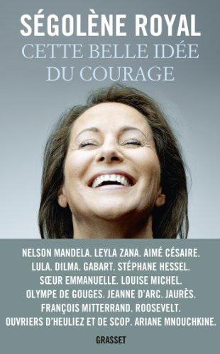 Cette belle idée du courage : Essai (essai français)