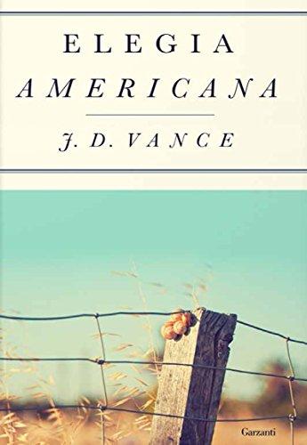 Elegia americana di [Vance, J.D.]