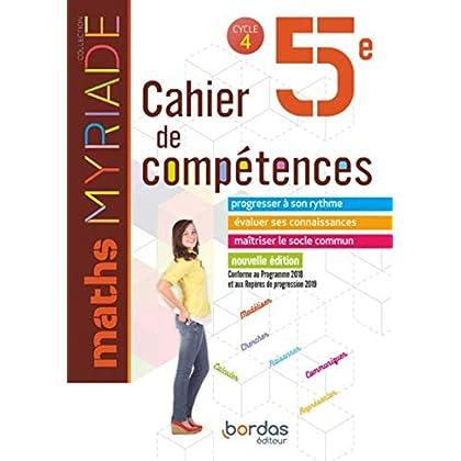 Myriade - Cahier de compétences - Mathématiques 5e