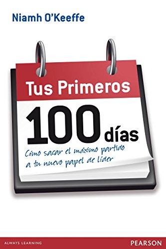 Tus primeros 100 días por Niamh O'Keeffe