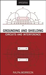 Grounding and Shielding: Circuits and Interference