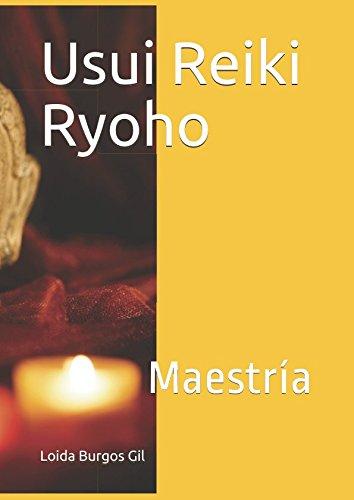 Usui Reiki Ryoho: Maestría por Dª Loida Burgos