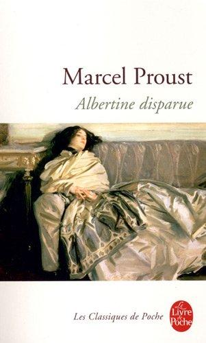 A la recherche du temps perdu, tome 6 : Albertine disparue par Marcel Proust