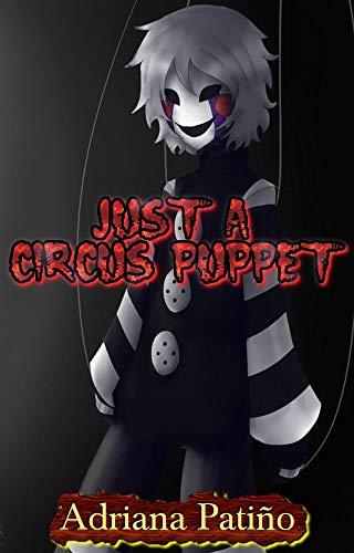 Couverture du livre Seulement une marionnette de cirque: ...découvrez le mystère de ce cirque...