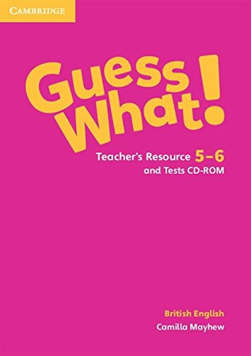 Guess what! Guess What! Level 5-6 Teacher's Resources and Test CDROM