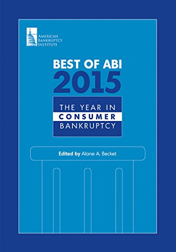 Best of ABI 2015: The Year in Consumer Bankruptcy (English Edition)