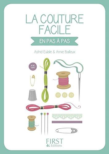 Petit Livre de - La couture facile par Astrid EULALIE