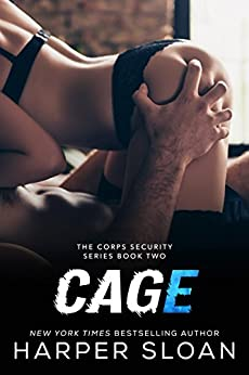 Cage (Corps Security Book 2) by [Sloan, Harper]