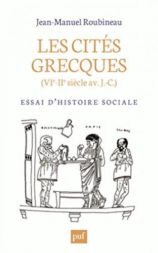 Les cit??s grecques (VIe-IIe si??cle av J.-C.) : Essai d'histoire sociale by Jean-Manuel Roubineau (2015-08-19)