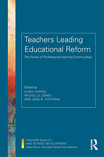 Teachers Leading Educational Reform (Teacher Quality and School Development)