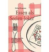 [ ESSEN ALS SEELEN-JOKER (GERMAN) ] Bergmann, Michael (AUTHOR ) Aug-26-2011 Paperback