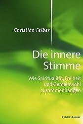 Die innere Stimme: Wie Spiritualität, Freiheit und Gemeinwohl zusammenhängen