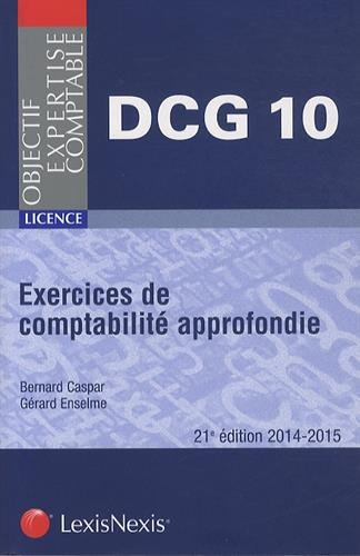 Exercices de comptabilité approfondie : DCG 10, Licence, 2014-2015