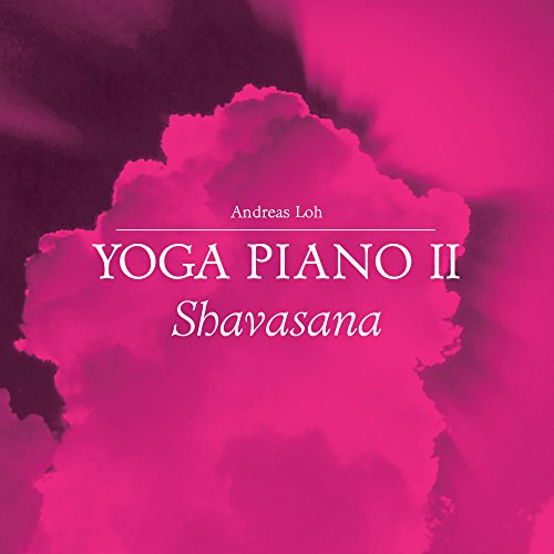 Yoga Piano, Vol. 2: Shavasana