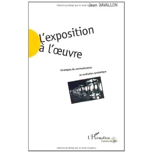 L'exposition à l'oeuvre (Communication)