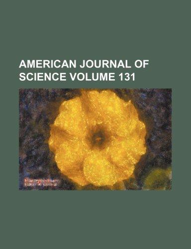 American journal of science Volume 131