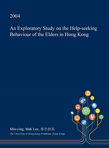 An Exploratory Study on the Help-Seeking Behaviour of the Elders in Hong Kong