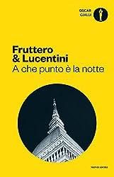 A che punto è la notte (Italian Edition)