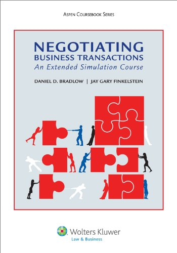 Negotiating Business Transactions: An Extended Simulation Course (Aspen Coursebook Series)
