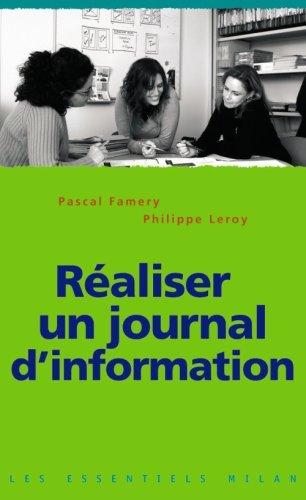 Réaliser un journal d'information par Pascal Famery, Philippe Leroy