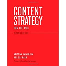 By Kristina Halvorson Content Strategy for the Web (Voices That Matter) (2nd Edition)