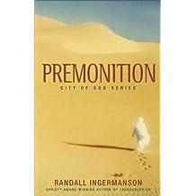Premonition (City of God)