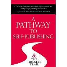 A Pathway to Self-Publishing: The Triskele Trail