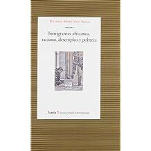 Inmigrantes africanos, racismo, desempleo y pobreza (Antropología)